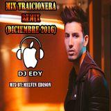 MIX TRAICIONERA REMIX (DICIEMBRE 2016)-DJ EDY