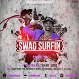 DJ Johnny Good - Swag Surfin vol.2 (Hosted by Tommy Gunz)