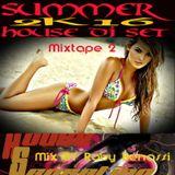 House Sensation Summer 2k16 Mixtape 2