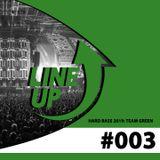 Hard Bass - Team Green - LineUp #003