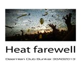 Heat Farewell set Deemien Club Bunker  31AG2013