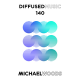 Diffused Music with Michael Woods | Show 140 w/ Alex Madden