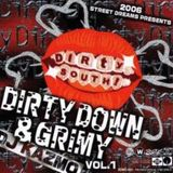 Dirty Down & Grimey Vol.1 by DJ KAZMO  -Throwback Dirty South Mixtape 2006-