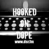 Hooked On Dope Radio #4 - Dj ShakeDown