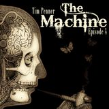 The Machine: Episode 4 [July 2013]