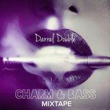 Charm & Bass Mixtape