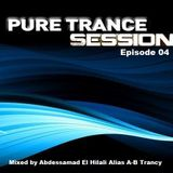 Pure Trance Sessions [Episode 04]