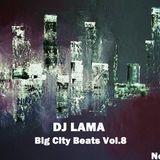 DJ LAMA (Fenix Project) Big City Beats Vol.8