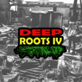 Deep Roots IV