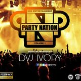 THE PARTY NATION MIX VOLUME 1 - DVJ IVORY [HHD ENT]