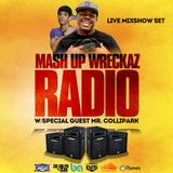 "Mashup Wreckaz Music Meltdown with special guest ""Mr. ColliPark"""