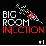 Rayy Traxx - Big Room Injection Mix #1 (28-02-2014)