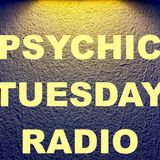 "Psychic Tuesday Radio : ""More Than Rain"""