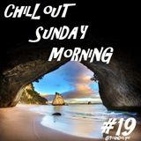 Chill'Out Sunday Morning #19