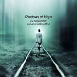 Shadows Of Hope (Exclusive guest session for 'Group Mind')