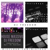 "DJ Freedom's ""House Massive :: Classic Workout"" (THUR, OCT 31 '19) soulful house, nu disco, classics"