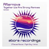 Afternova - Together We Are Strong [Remixes]