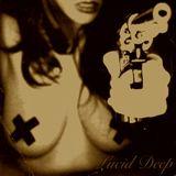 Lucid Deep (Episode 2) - Halloween 2012 mix