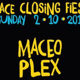 Maceo Plex @ Space Closing Fiesta (Terraza) - 02 October 2016