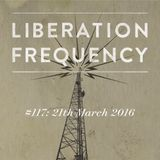 Liberation Frequency #117