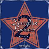 DANCEFLOOR ROMANCE volume 2 (2019)