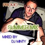 SUMMER PROMO MIX - MIXED BY DJ MINTY