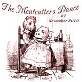 The Meatcutters Dance #1