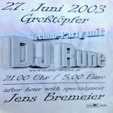 Jens Bremeier @ Techno Party After Hour - Großtöpfer - 27.06.2003