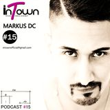 inTown Podcast #15 - Markus Dc