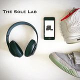 The Sole Lab (Episode 47)