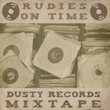 Rudies On Time - Dusty Records Mixtape