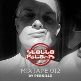 Stella Polaris Mixtape 012 - Pernille