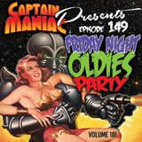 Episode 149 / Friday Night Oldies Party Volume 10