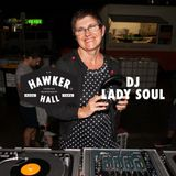 DJ Lady Soul for Hawker Hall