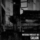 Materia Podcast 001 Galan