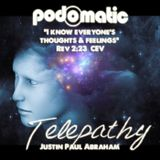 Telepathy with Justin Paul Abraham
