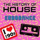 The History Of House - Eurodance