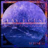 Play House Volume 1.5