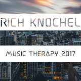 Rich Knochel - Music Therapy 2017