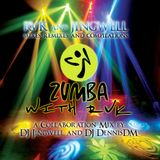 Zumba with RVK - 2014 Collaboration Workout Mix by DJDennisDM & DJJingwell