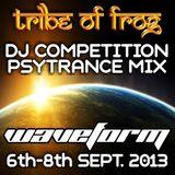 Tribe of Frog Stage  Waveform 2013 - DJ Competition psytrance mix