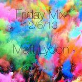 Weekend Kickoff Mix - 12/6/13
