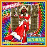 PIMPADELIC FUNK 5= Reuben Bell, Jimmy McGriff, Billy Paul, The O'Jays, Funkadelic, Rufus&Chaka Khan,