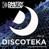 DJ DMITRY KOZLOV - DISCOTEKA vol.15 (BASSLINE & FUTURE HOUSE)
