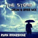 The Storm Mix - Ryan Raineshine