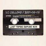 DJ Cellomo - Lost Tapes Series #03 - 2001-06-08