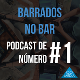 Barrados no Bar #1