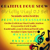 Strictly Vinyl Records DJ Set - Sounds Selected By JoJo Baghdassarian - On The GRATEFUL HOUR SHOW