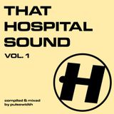 That Hospital Sound, Vol. 1 (2000-2002)