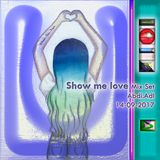 Show me love-Mix Set Abdi.Adl 14-09-2017